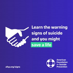 Learn the warning signs of suicide and you might save a life.