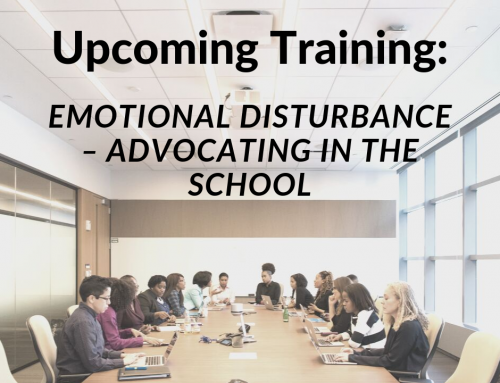 Upcoming Training: Emotional Disturbance – Advocating in the School