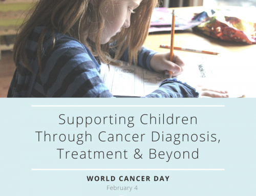 Supporting Children Through Cancer Diagnosis, Treatment & Beyond