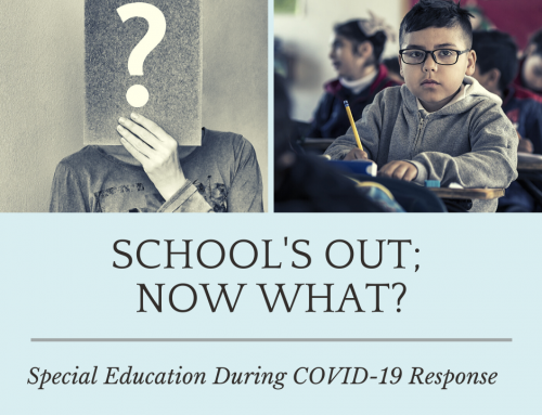 School Is Out; Now What? Special Education During COVID-19 Response
