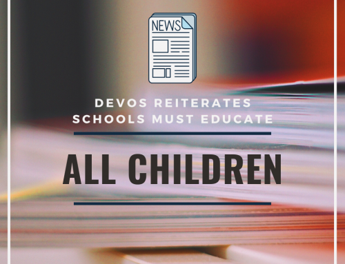 DeVos Reiterates Schools Must Educate ALL Children